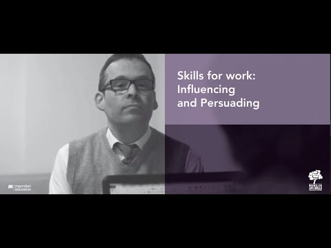 Skills for Work: Influencing and Persuading Skills - YouTube