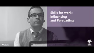 Skills for Work: Influencing and Persuading Skills