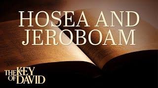 Hosea and Jeroboam