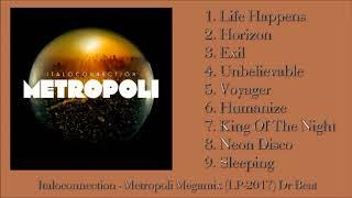 Italoconnection - Metropoli Megamix (LP 2017) Dr Beat