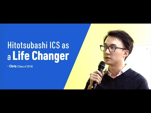 Student voice video Hitotsubashi ICS as a Life Changer | Chris (Class of 2018)