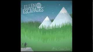 Ellen and the Escapades - Coming Back Home