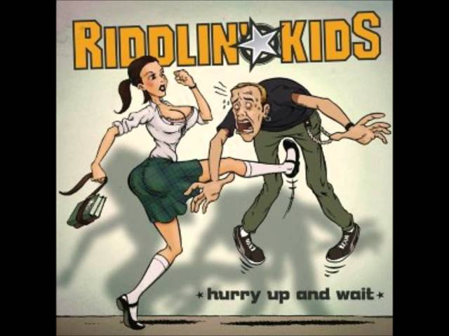 Riddlin-kids-hurry-up-and
