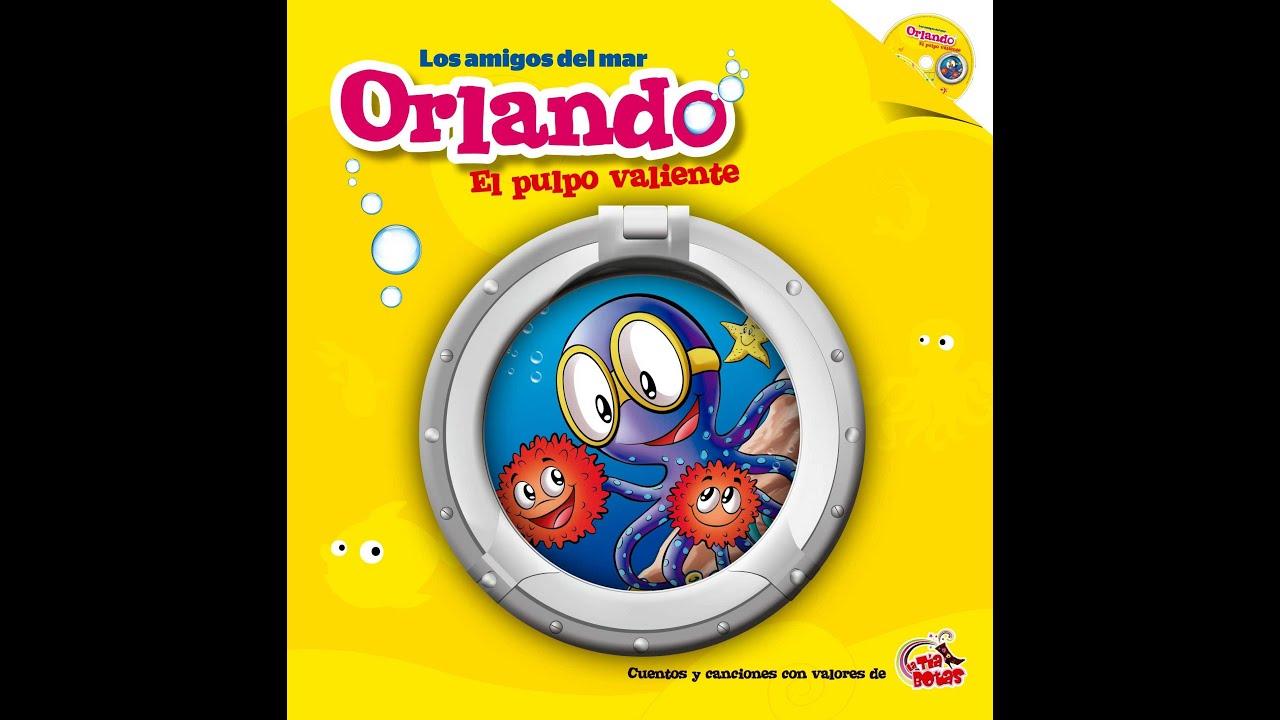Cuento infantil Orlando El Pulpo Valiente