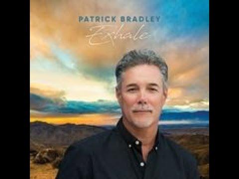 Patrick Bradley -  Exhale (Official Audio) online metal music video by PATRICK BRADLEY