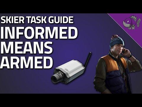 Informed Means Armed - Skier Task Guide 0.12 - Escape From Tarkov