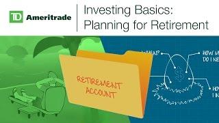 Investing Basics: Planning for Retirement