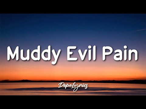 The Rubens - Muddy Evil Pain (Lyrics) 🎵