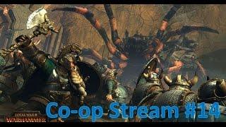 eXplorminate Plays Total War: Warhammer Co-op Part 14