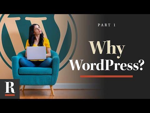 Why WordPress? [WordPress Basics: Part 1]
