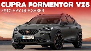 CUPRA Formentor VZ5: un SUV deportivo de 390 hp, motor de 5 cilindros y 0-100 km/h en 4.2 segundos.
