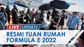 LIVE UPDATE: DKI Jakarta Resmi Jadi Tuan Rumah Formula E 2022, Catat Tanggalnya!