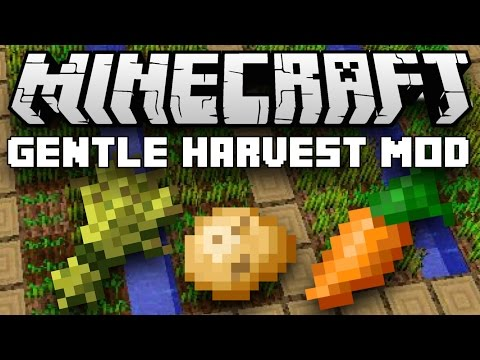 Minecraft 1.10.2 Gentle Harvest Mod (AUTOMATIC CROP REPLANTING) Mod Showcase