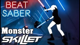 Beat Saber - Monster - Skillet (custom song) | FC