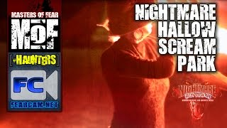 Nightmare Hallow Scream Park 2014 Preview