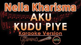 Nella Kharisma - Aku Kudu Piye KOPLO (Karaoke Lirik Tanpa Vokal)