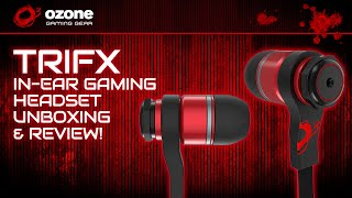 Ozone Gaming TriFX In-Ear Pro Gaming Headset Unboxing & Review!