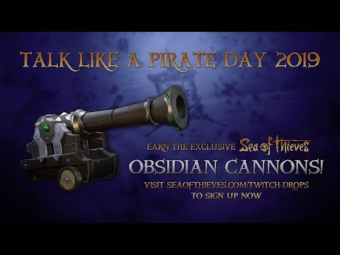Official Sea of Thieves Talk Like a Pirate Day 2019 Twitch Drops Announce Trailer