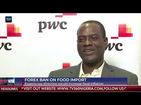 Expert says Forex ban on food import would increase food inflation