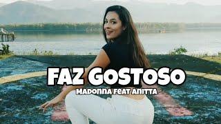 FAZ GOSTOSO   Madonna Feat. Anitta   COREOGRAFIA BY @ALEFELIPPELLI