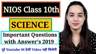 NIOS Class 10th Science Most Important Questions with Answer's 2019 | Module-2 |Nios 10th Science |