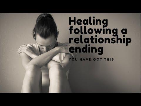 HEALING FOLLOWING A RELATIONSHIP ENDING You can do this, Healing a broken heart