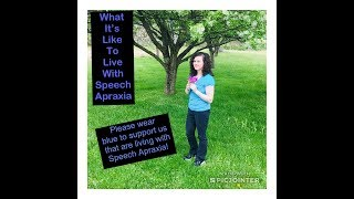 Living With Speech Apraxia