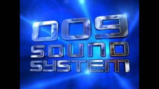 009 Sound System - Shine Down