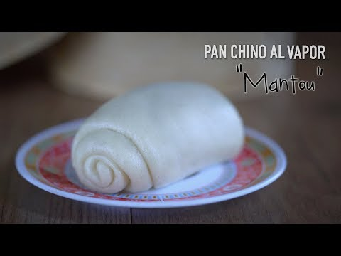 Pan chino al vapor o Mantou ( 馒头) - Chinese Steamed Bread  Recipe