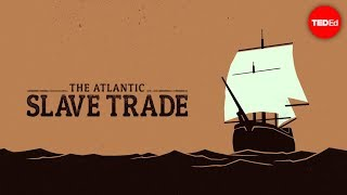 Anthony Hazard & Addison Anderson - The Atlantic Slave Trade: What Too Few Textbooks Told You