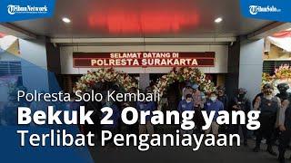 Polresta Solo Kembali Bekuk 2 Orang yang Terlibat Penganiayaan di Pasar Kliwon Solo, Total 7 Orang