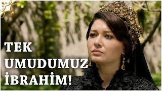 """Muhteşem Yüzyıl Kösem - Yeni Sezon 24.Bölüm (54.Bölüm)   """"Tek Umudumuz İbrahim!"""""""