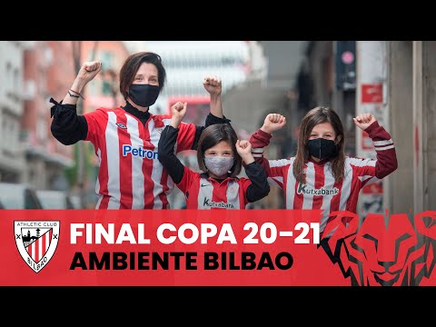 🔴⚪ Copa Atmosphere in Bilbao I #BiziAmetsa I Copa 20-21 Final