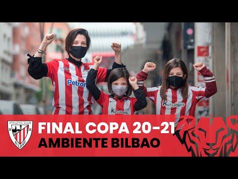 🔴⚪ Copa Atmosphere in Bilbao I #BiziAmetsa I Copa 20-21 Final