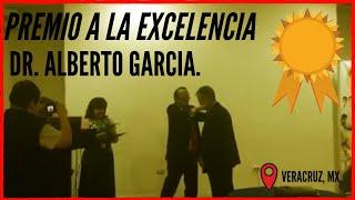 Dr. Alberto Garcia Villanueva fue premiado Internacionalmente