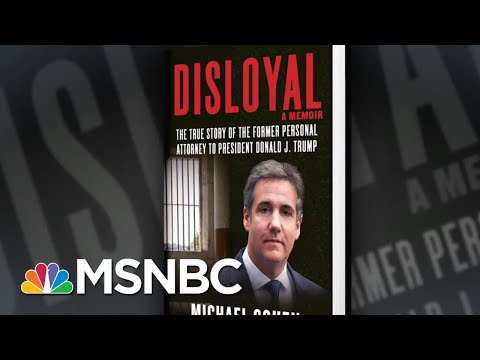 Michael Cohen Releases Forward To New Memoir, 'Disloyal' | All In | MSNBC