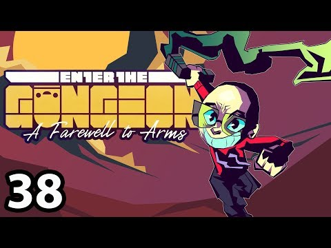 Enter the Gungeon (Revisited) - Advanced [38/?]