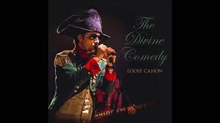 The Divine Comedy ‎  A Lady Of A Certain Age  Loose Canon 2017