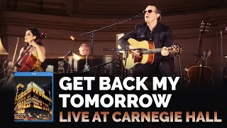 "Joe Bonamassa - ""Get Back My Tomorrow"" - Live At Carnegie Hall: An Acoustic Evening"