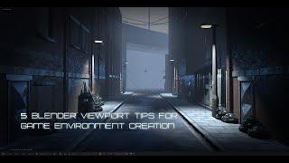 Game Dev #2 : 5 Blender Viewport Tips for Game Environment Creation