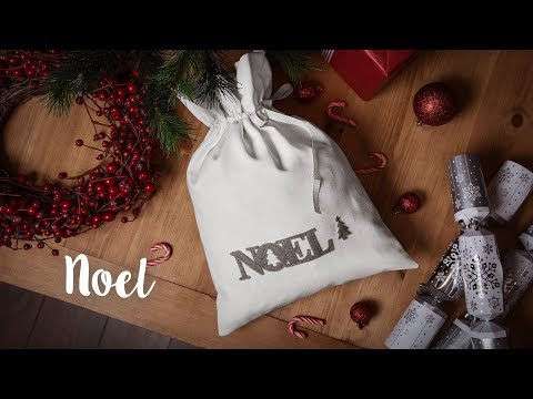 How to Make a Noel Christmas Sack - Sizzix