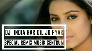 Remix Har Dil Jo Pyar Karega (Official Video Music Remix DJ Bass) #music