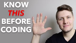 5 Things I Wish I Knew Before Starting Programming