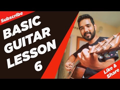 Basic Guitar Lesson 6 for Beginners in (Hindi) by