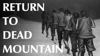 The Dyatlov Pass Incident – Part 3 – Return To Dead Mountain