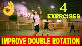 BADMINTON EXERCISE #64 - (4 EXERCISES) TO IMPROVE DOUBLE ROTATION