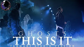 GHOSTS - Michael Jackson's This Is It Fanmade Studio Version