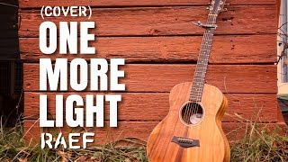 Raef - One More Light (Linkin Park Cover)