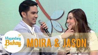 Magandang Buhay: Moira and Jason haven't kiss yet!