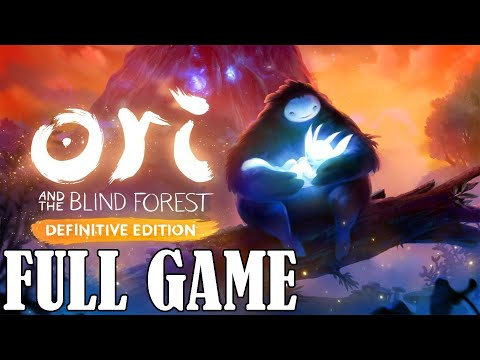 Ori and the Blind Forest: Definitive Edition -  Gameplay Walkthrough - FULL GAME 100% - PC 1080p